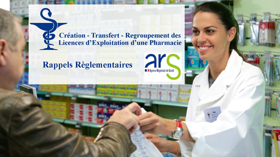 Création, transfert et regroupement de Licences de Pharmacies